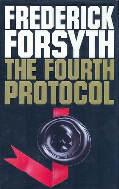 Picture of a book: The Fourth Protocol