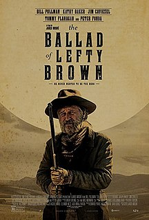 <i>The Ballad of Lefty Brown</i> 2017 film directed by Jared Moshe