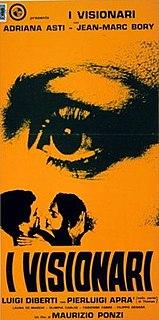 <i>The Visionaries</i> (film) 1968 film by Maurizio Ponzi