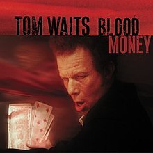 Tom Waits-Blood Money.jpg