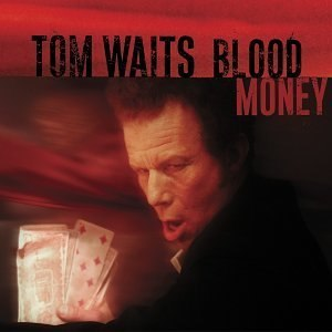 Blood Money (Tom Waits album) - Image: Tom Waits Blood Money