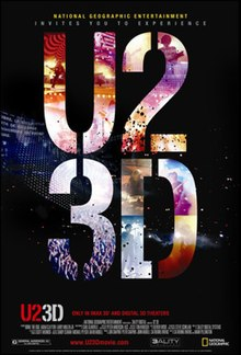 "A poster with ""U2"" and ""3D"" superimposed with bright concert images, on top of a dark image of the concert stage. Credits for the film are listed at the bottom."