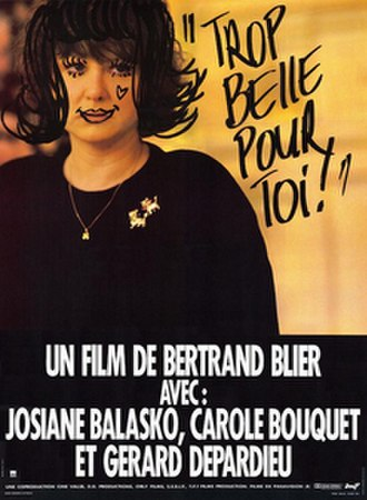 Too Beautiful for You - Film poster
