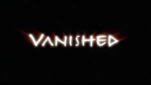 Vanished - Image: Vanished TV