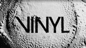 Vinyl (TV series) - Title card