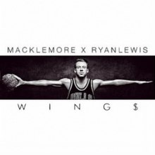 98713c9b1ff1ab Wings (Macklemore   Ryan Lewis song) - Wikipedia