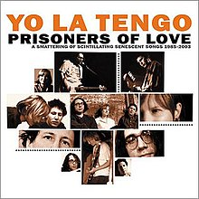 Yo La Tengo-Prisoners of Love (music album).jpg