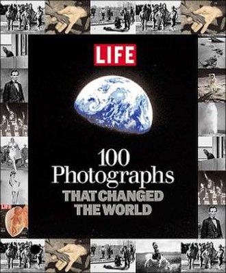 100 Photographs that Changed the World - Front Cover