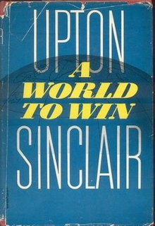 <i>A World to Win</i> (Sinclair novel) novel by Upton Sinclair