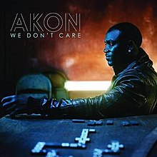 We Don't Care (Akon song) - Wikipedia