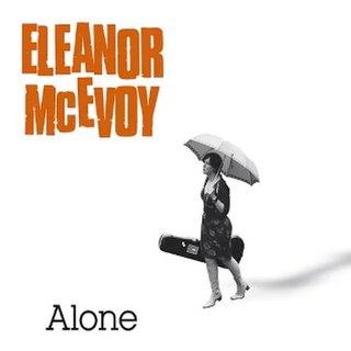 <i>Alone</i> (Eleanor McEvoy album) 2011 studio album by Eleanor McEvoy