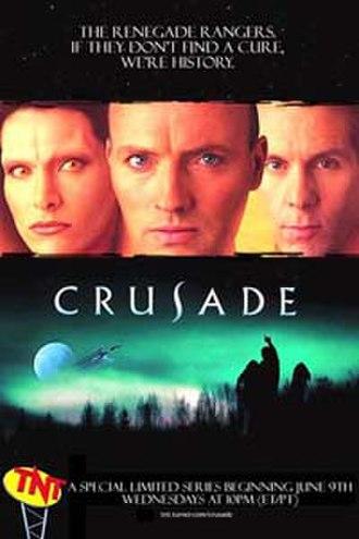 Crusade (TV series) - Crusade series launch poster