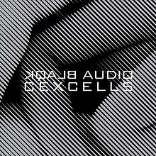 Blaqk Audio - CexCells album cover.jpg