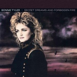 Secret Dreams and Forbidden Fire - Image: Bonnie Tyler Secret Dreams and Forbidden Fire