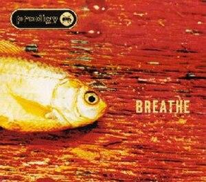 Breathe (The Prodigy song) - Image: Breathe Prodigy