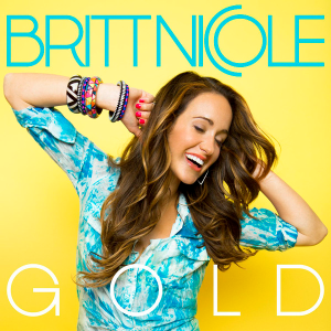 Gold (Britt Nicole song) - Image: Britt Nicole Gold single