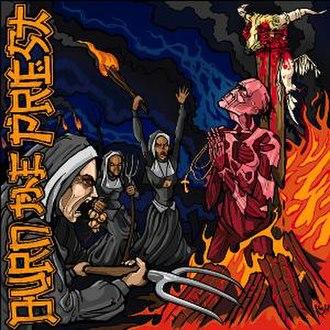 Burn the Priest - Image: Burn The Priest Original