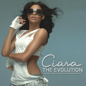 Ciara: The Evolution - Image: Ciara The Evolution