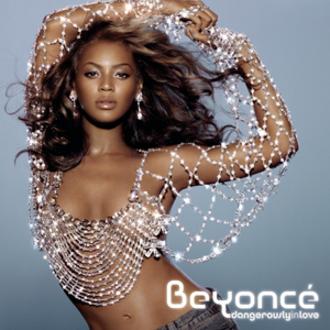 Dangerously in Love - Image: Dangerously In Love Album(2003)