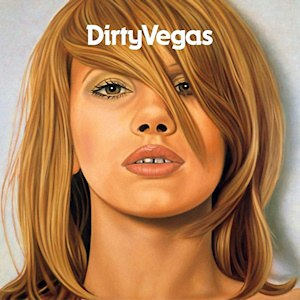 Dirty Vegas (album) - Image: Dirty vegas