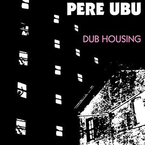 Dub Housing - Image: Dub Housing