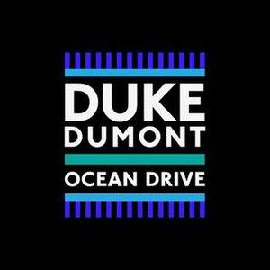 Ocean Drive (Duke Dumont song)