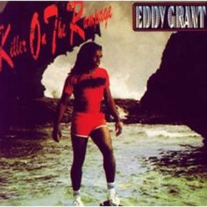 Killer on the Rampage - Image: Eddy Grant Killer On The Rampage