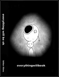 DVD cover of Everything Will Be OK, copyright 2006 Bitter Films