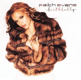 Faithfully (Faith Evans album) - Image: Faith evans faithfully