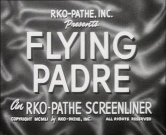 Flying Padre - Title card from Flying Padre