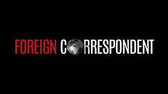 Foreign Correspondent (TV series) - Foreign Correspondent opening titles