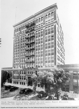 Los Angeles Trade–Technical College - The original Frank Wiggins Trade School in LA's Historic Core, ca 1925.