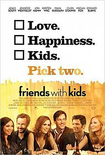 <i>Friends with Kids</i> 2011 film by Jennifer Westfeldt