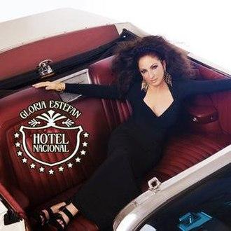 Gloria Estefan — Hotel Nacional (studio acapella)