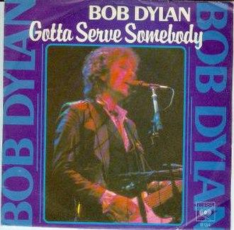 Gotta Serve Somebody - Image: Gotta Serve Somebody cover
