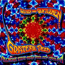 Grateful Dead - Ladies and Gentlemen... the Grateful Dead.jpg