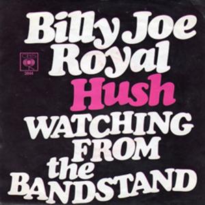 Hush (Billy Joe Royal song)