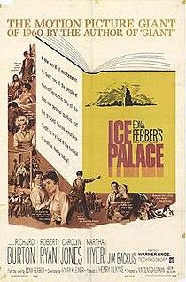 <i>Ice Palace</i> (film) 1960 film by Vincent Sherman