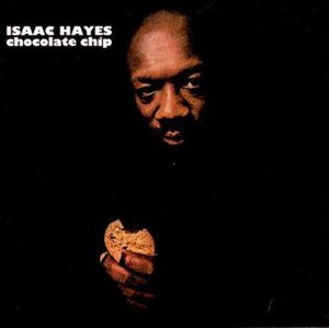 Chocolate Chip (album) - Image: Isaac Hayes Chocolate Chip