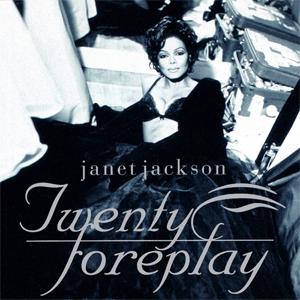 Twenty Foreplay - Image: Janet Jackson Twenty Foreplay