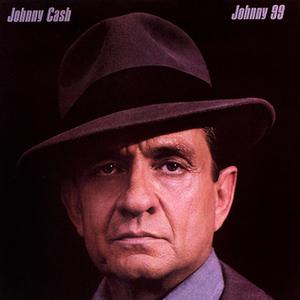 Johnny 99 - Image: Johnny Cash Johnny 99