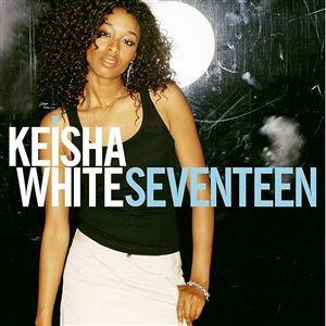 Seventeen (Keisha White album) - Image: Keishawhite seventeen