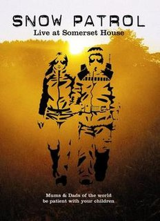 <i>Live at Somerset House</i> 2004 video by Snow Patrol