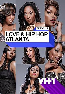 <i>Love & Hip Hop: Atlanta</i> (season 2) second season of the reality television series Love & Hip Hop: Atlanta
