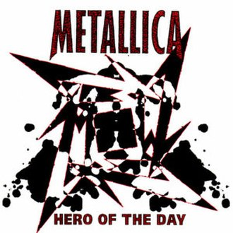 Hero of the Day - Image: Metallica Hero of the Day cover