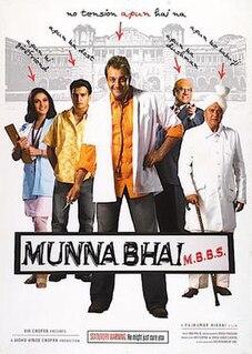 <i>Munna Bhai M.B.B.S.</i> 2003 film directed by Rajkumar Hirani
