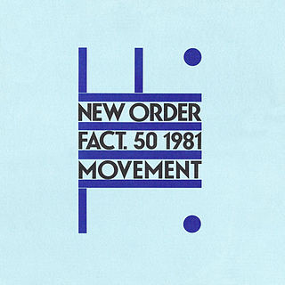 <i>Movement</i> (New Order album) 1981 studio album by New Order