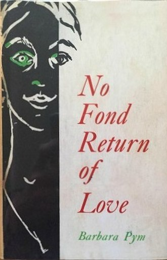 No Fond Return of Love - First edition (publ. Jonathan Cape)
