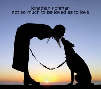 Not So Much to Be Loved as to Love - Image: Not So Much To Be Loved As To Love