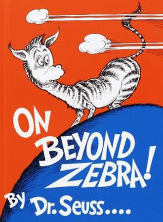 On Beyond Zebra! - Image: On Beyond Zebra